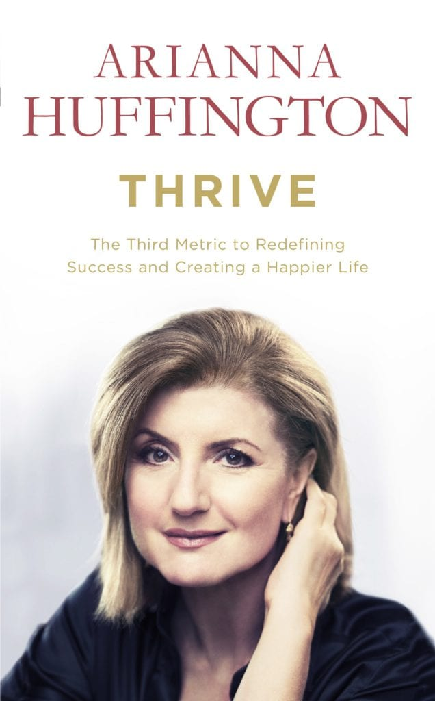Thrive by Ariana Huffington